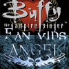 Angel the Series/Buffy the Vampire Slayer Fan Vids