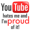 qafmaniac: Text YOUTUBE HATES ME PROUD OF IT