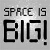 spaceisbig userpic