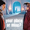 Sebastian: Merlin - A/M your place?
